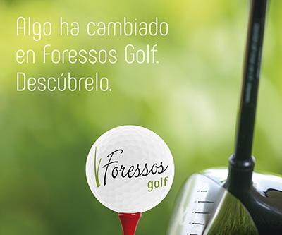 Cliente: Foressos Golf Acción: Piezas gráficas para presencia en Feria Internacional del sector.